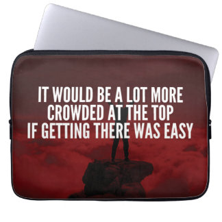 Motivational Words - Getting To The Top Laptop Sleeve