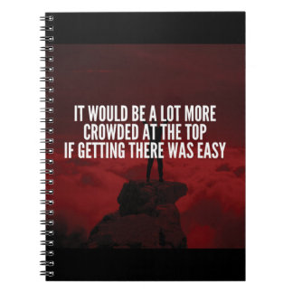 Motivational Words - Getting To The Top Notebook