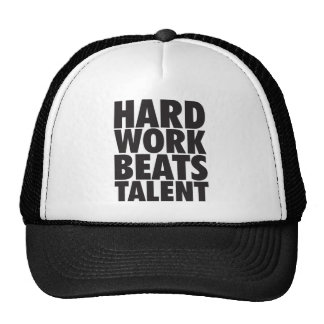 Motivational Words - Hard Work Beats Talent Trucker Hat