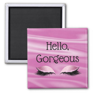 Motivational Words Hello Gorgeous Quote Glam Eyes Magnet