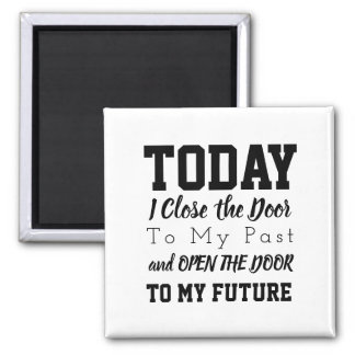 Motivational Words Quote Black and White Magnet