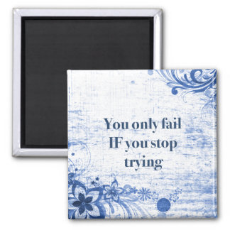 Motivational Words Quote | Inspiration for Success Square Magnet