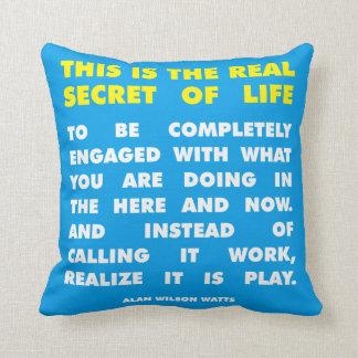 Motivational Words - Secret of Life - Alan Watts Throw Pillow