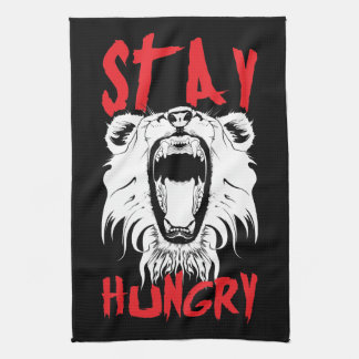 Motivational Words - Stay Hungry Kitchen Towel