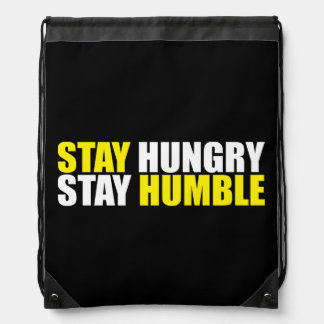 Motivational Words - Stay Hungry, Stay Humble Drawstring Bag