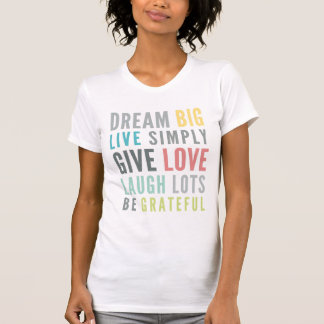 MOTIVATIONAL WORDS TO LOVE BY modern typography T-Shirt