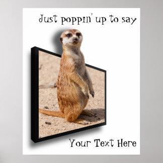 Motivitational Poster | 3D Meerkat Cheering You Up