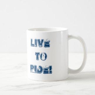 Motorcycle, Live to Ride! Coffee Mug
