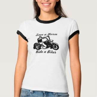 Motorcycle  Save a Horse Ride a Biker T-Shirt