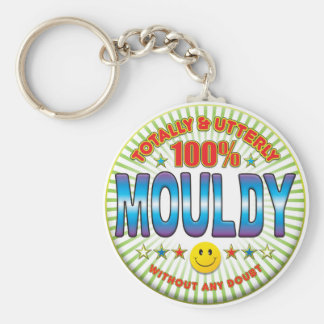Mouldy Totally Keychain