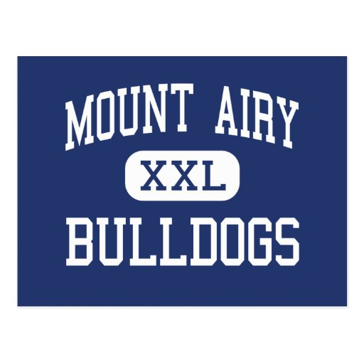 Mount Airy Bulldogs Middle Mount Airy Postcard
