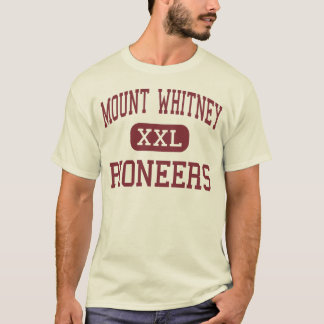 Mount Whitney - Pioneers - High - Visalia T-Shirt