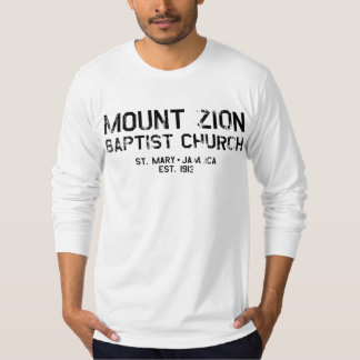 Mount Zion Baptist Church T-Shirt