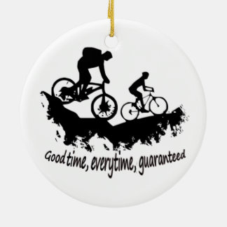 Mountain Biking Good Time Inspirational Quote Ceramic Ornament