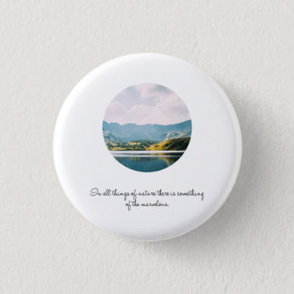 Mountain Circle Photo Inspirational Quote 1 Inch Round Button
