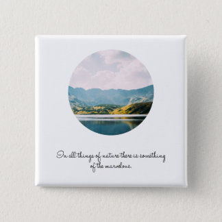 Mountain Circle Photo Inspirational Quote 2 Inch Square Button