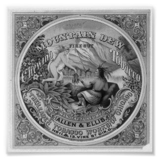 Mountain Dew Fine Cut Chewing Tobacco, 1872 Poster