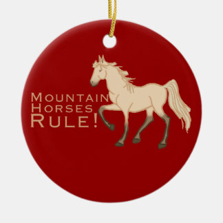 Mountain Horses Rule Ceramic Ornament