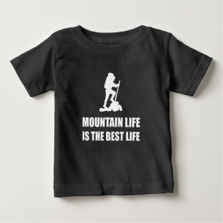 Mountain Life Best Life Baby T-Shirt