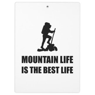 Mountain Life Best Life Clipboard