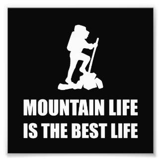 Mountain Life Best Life Photo Print