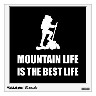 Mountain Life Best Life Wall Decal