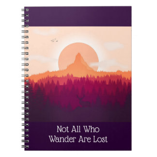 Mountain Sunrise Not All Who Wander Notebook