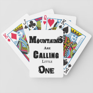 Mountains Are Calling Little One Bicycle Playing Cards