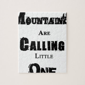 Mountains Are Calling Little One Jigsaw Puzzle
