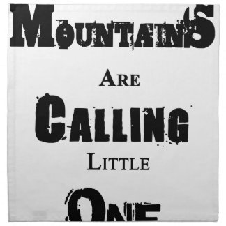 Mountains Are Calling Little One Napkin