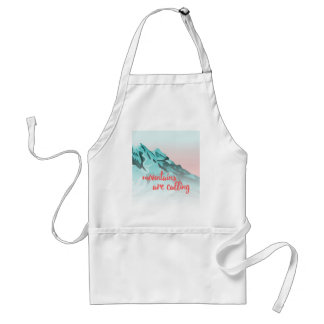 Mountains Are Calling Typography Design Standard Apron