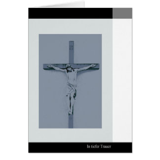 Mourning map Jesus at the cross in deep mourning Greeting Cards