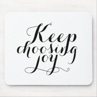 Mousepad - Keep choosing joy
