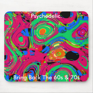 Mousepad Psychedelic Bring Back The 60s 70s