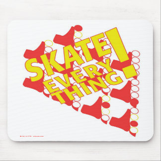 "Mousepad: ""Skate Everything!"" Mouse Pad"