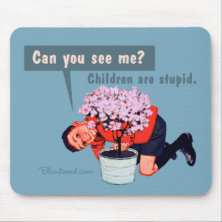 mousepad stupid children