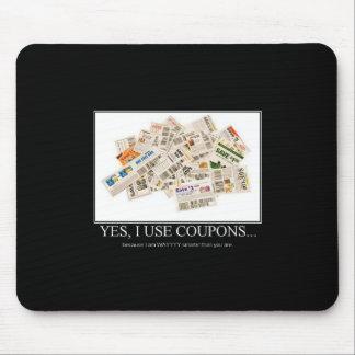 Mousepad - Yes I use coupons...way smarter...