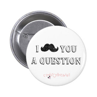 moustache button