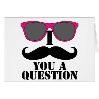 Moustache Humor with Pink Sunglasses Card
