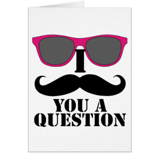 Moustache Humor with Pink Sunglasses Greeting Card