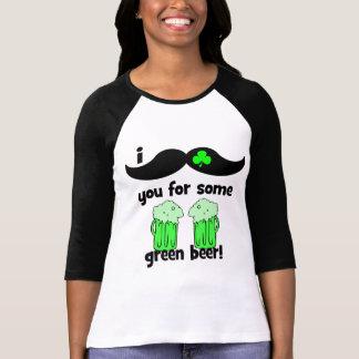 Moustache I vous pour de la bière verte ! T-shirt