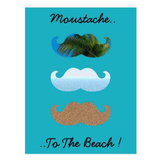 Moustache Life s A Beach Postcard