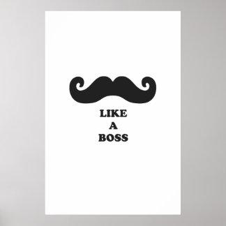 Moustache like a boss poster