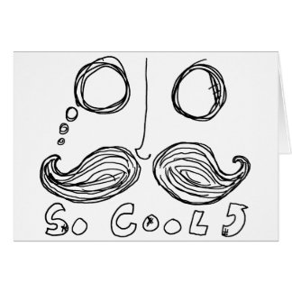 moustaches are so cool card