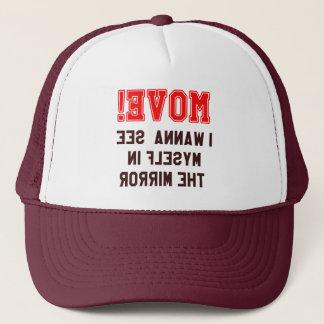 Move! Captioned Trucker Hat