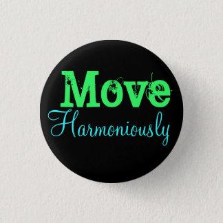 Move Harmoniously 1 Inch Round Button