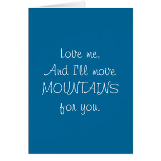 Move Mountains - Funny Card