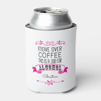 Move over coffee, this is a job for alcohol pink can cooler