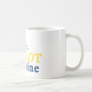 Move Over the Slot is Mine Coffee Mug