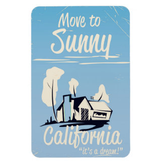 Move to sunny California vintage poster Magnet